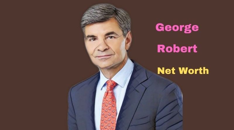 George Stephanopoulos' Net Worth in 2021 - Age, Height, Wife, Kids, Mom, Dad