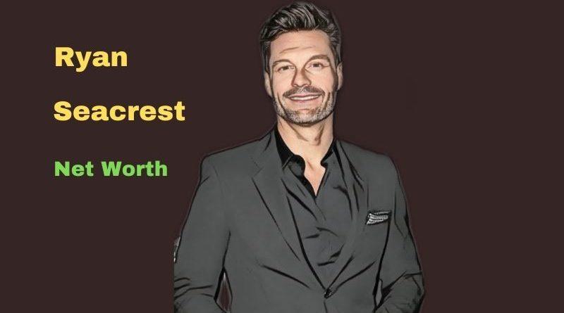 Ryan Seacrest's Net Worth in 2021 - How did Tv Presenter Ryan Seacrest earn his Worth?