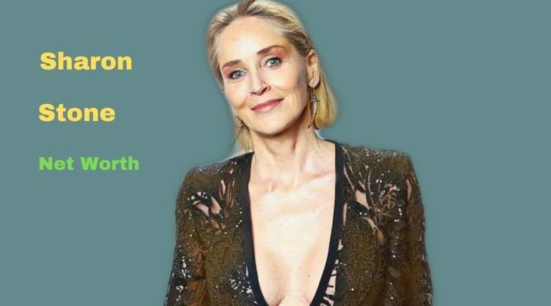 Sharon Stone's Net Worth in 2021 - How did actress Sharon Stone Maintains her Worth?