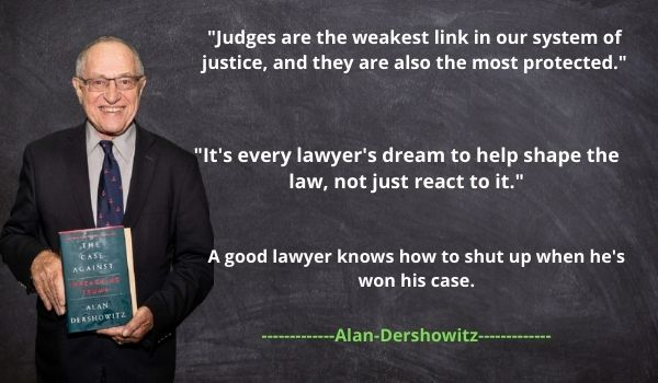 Alan Dershowitz's Quotes and Sayings