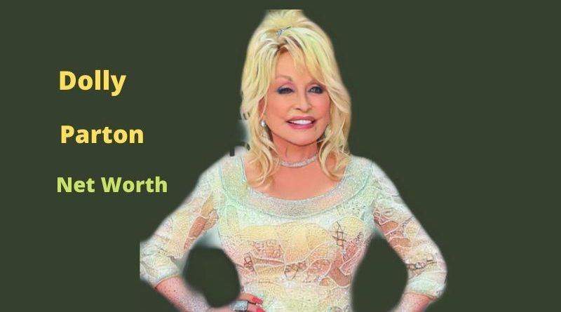 Dolly Parton's Net Worth 2021: Age, Husband, Siblings, Income, Quotes