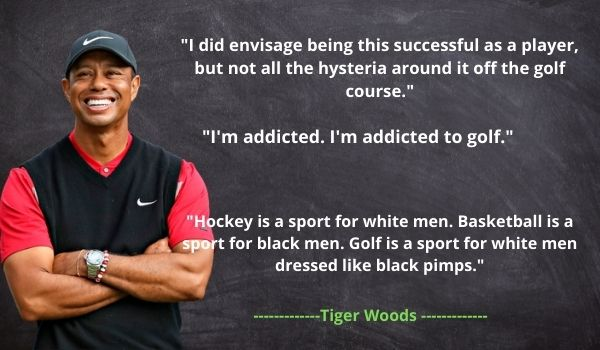 Famous Tiger Woods Quotes and Sayings
