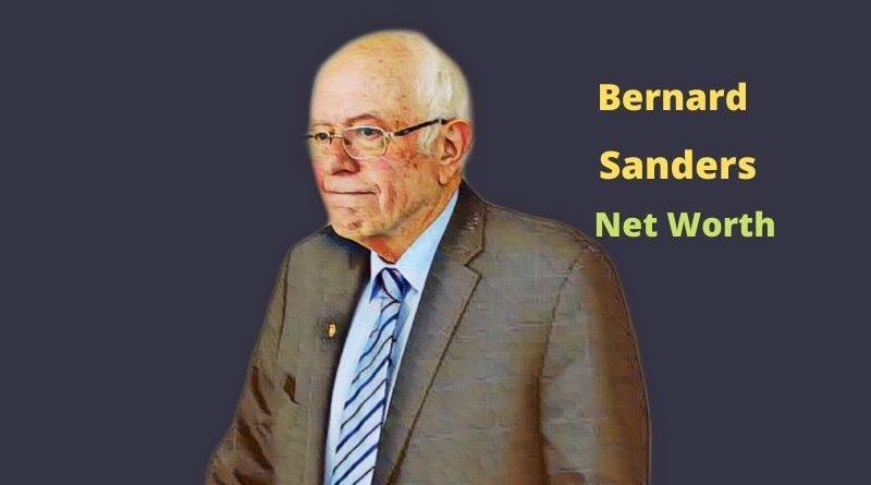 Bernie Sanders' Net Worth 2021: Biography, Age, Political Career, Income