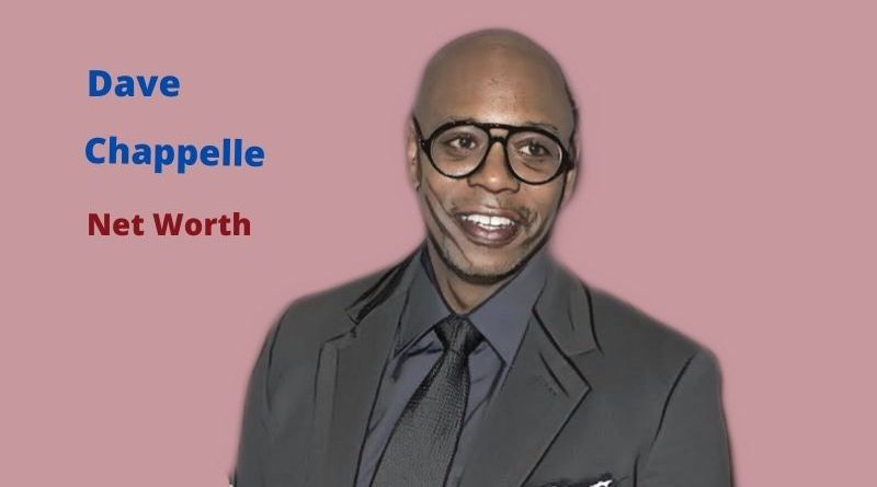Dave Chappelle Net Worth in 2021 - How did actor Dave Chappelle spend his money?